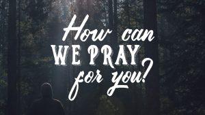 Prayer & Care - Oak Hills Church